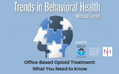 Webinar: Office-Based Opioid Treatment: What You Need to Know