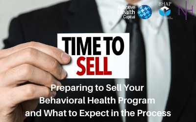 Webinar: Preparing to Sell Your Behavioral Health Program and What to Expect in the Process