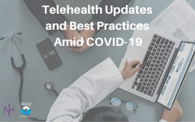 Webinar: Telehealth Updates and Best Practices Amid COVID-19