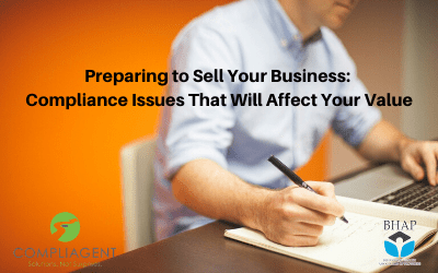 Webinar: Preparing to Sell Your Business: Compliance Issues That Will Affect Your Value